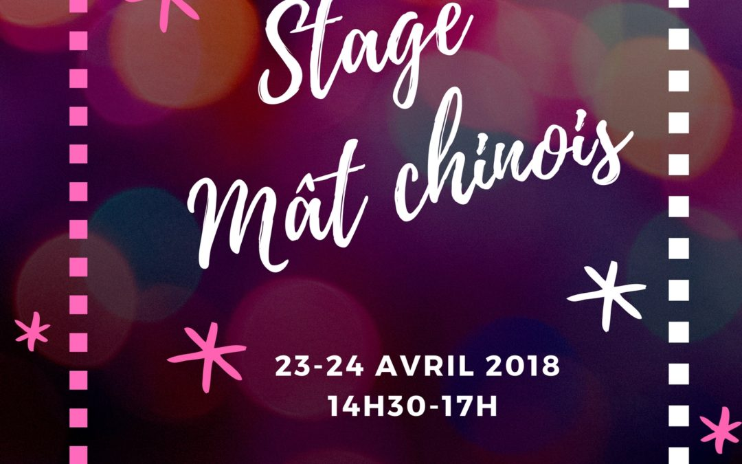 Stage de mât chinois !!!