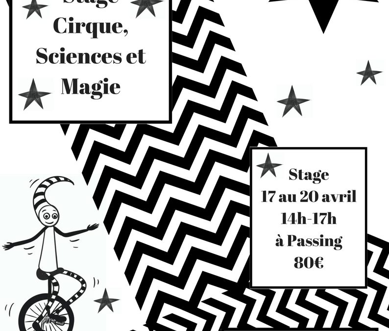 De la magie, du cirque et des sciences…  La grande ILLUSION