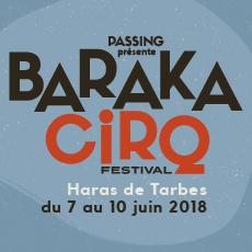 CHANGEMENT DE LIEU POUR BARAKACIRQ 2018