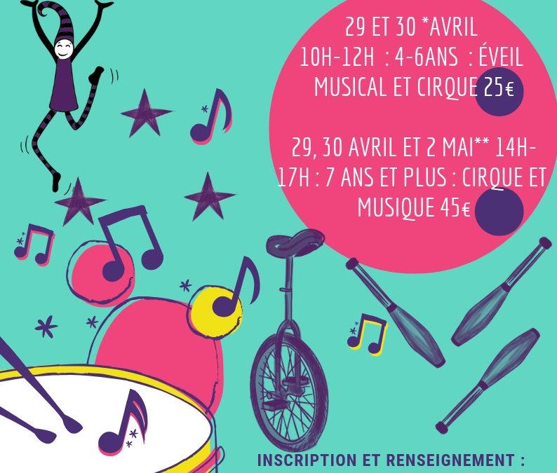 Vacances d'avril : Du nouveau stage cirque et musique…