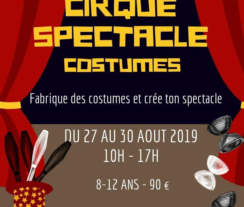 Stage d'été 2019 – Cirque, spectacle et costume
