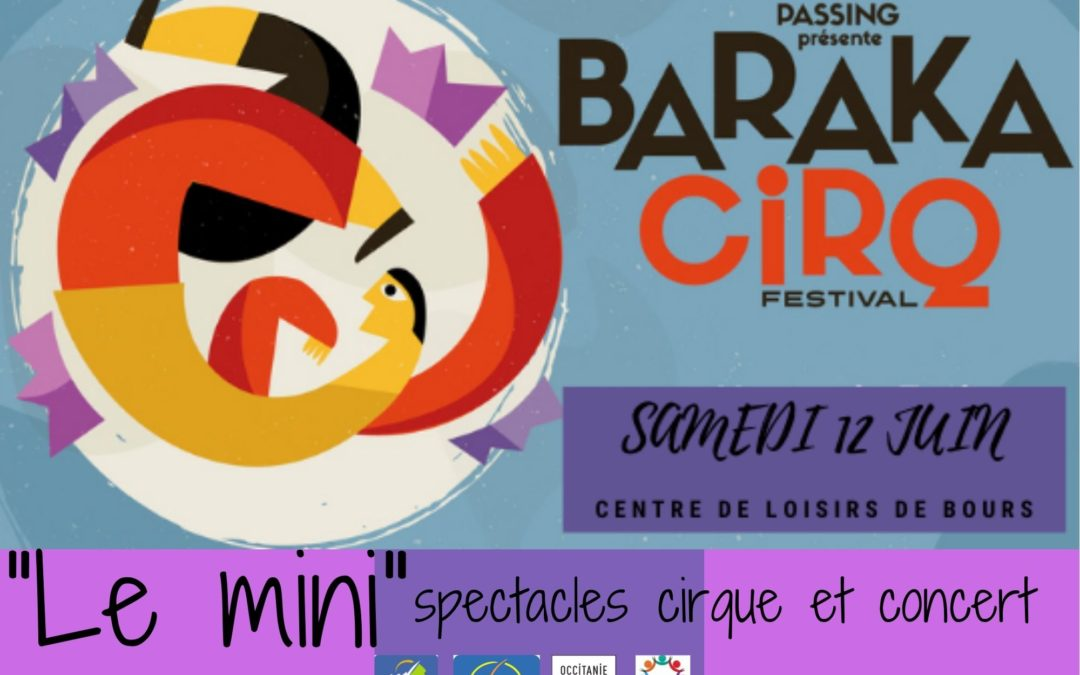 Festival LE MINI BARAKACIRQ samedi 12 juin 2021